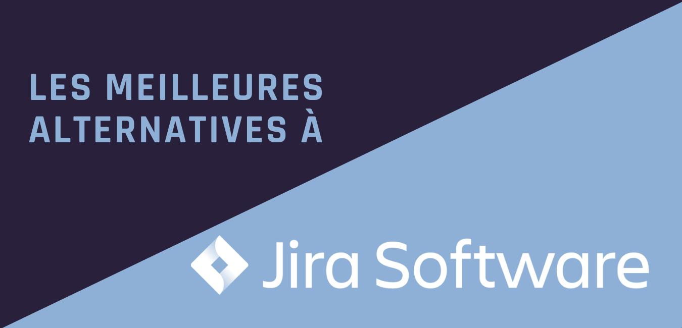 Les meilleures alternatives à Jira