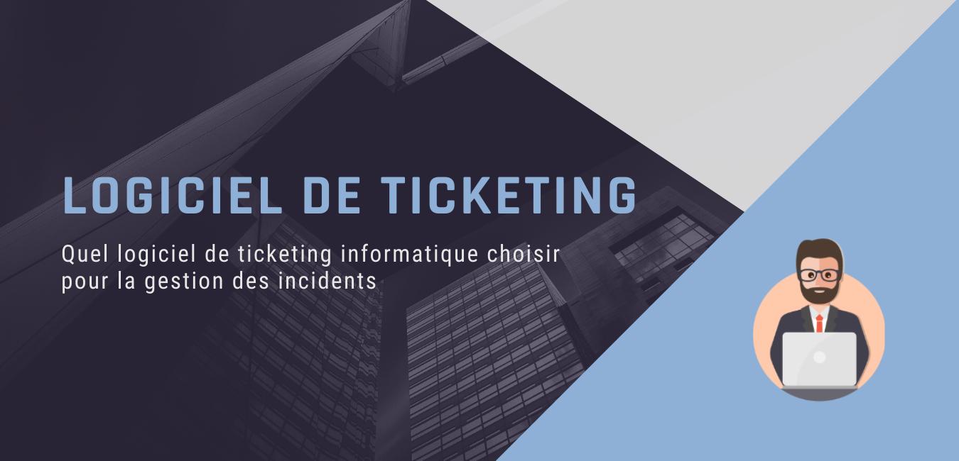Logiciel de ticketing